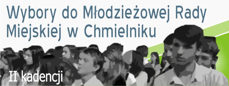 Wybory Młodzieżowej Rady Miejskiej wChmielniku II kadencji